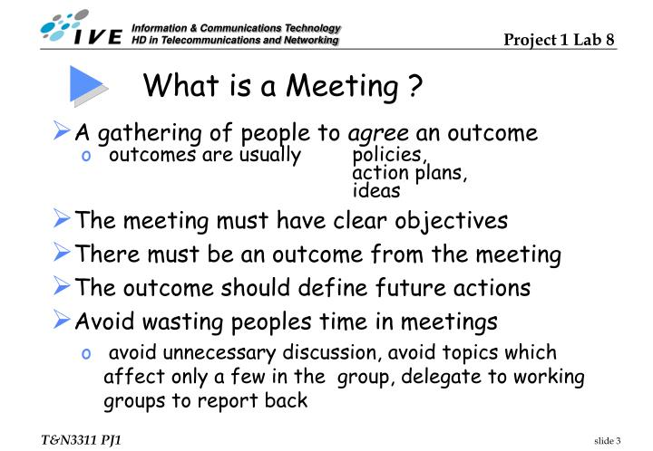 What is a Meeting ?