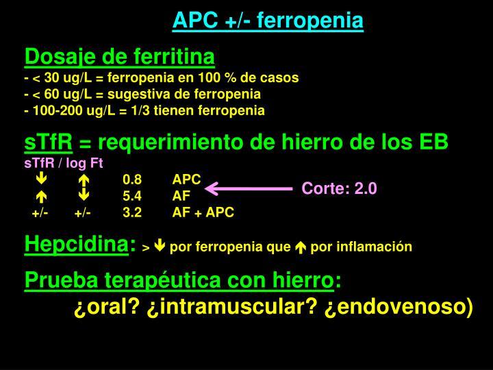 APC +/- ferropenia