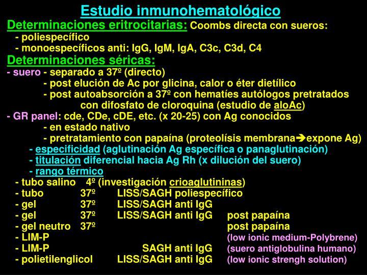 Estudio inmunohematológico