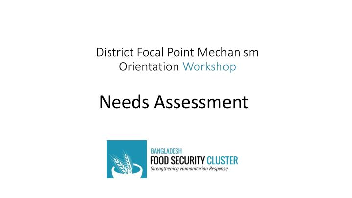 District focal point mechanism orientation workshop