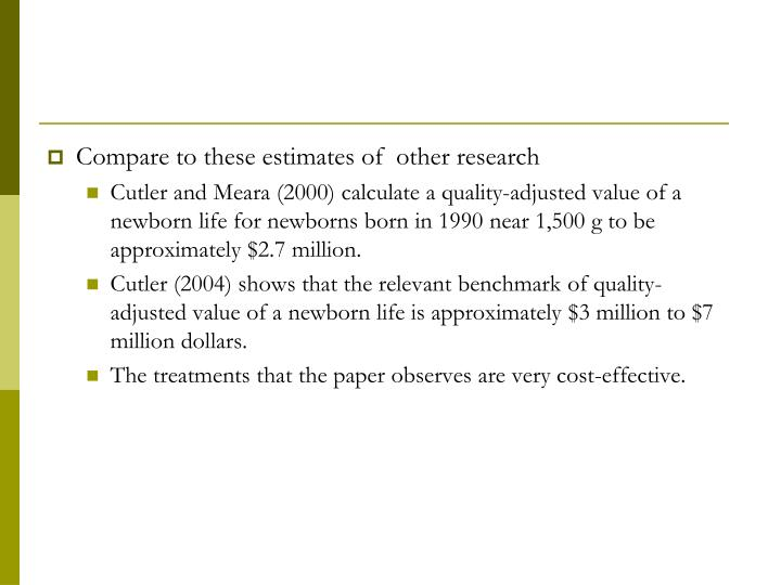 Compare to these estimates of  other research