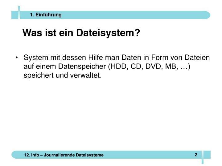 Was ist ein Dateisystem?