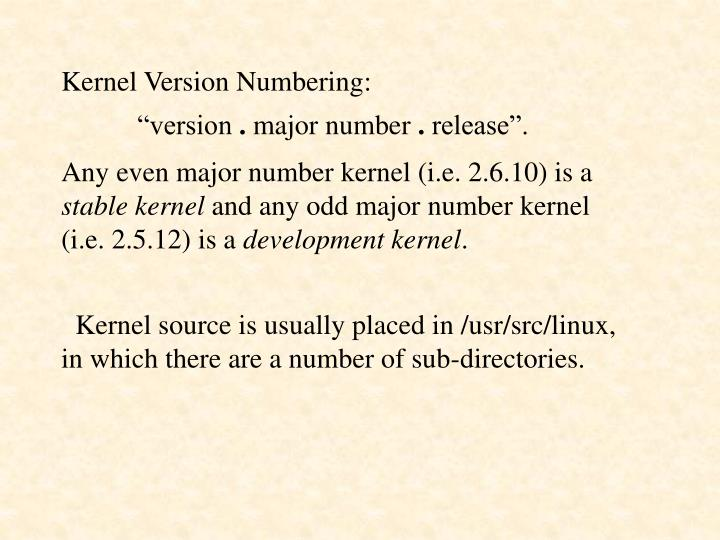 Kernel Version Numbering: