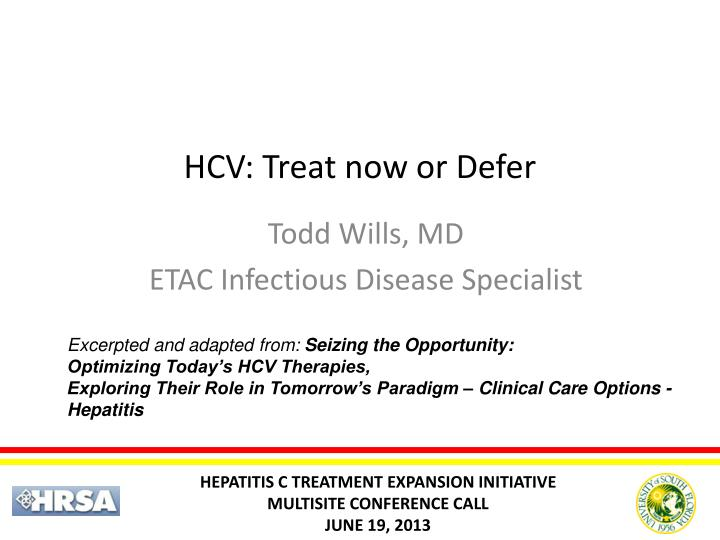 Hcv treat now or defer
