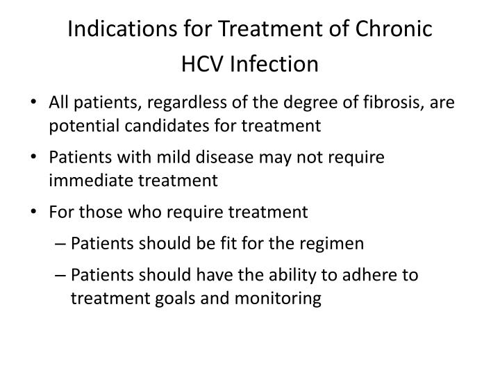 Indications for Treatment of Chronic