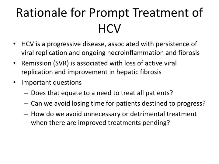 Rationale for Prompt Treatment of HCV