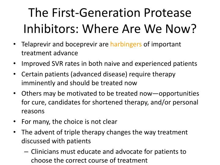 The First-Generation Protease Inhibitors: Where Are We Now?