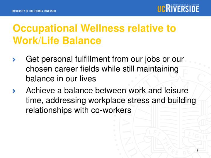 Occupational wellness relative to work life balance