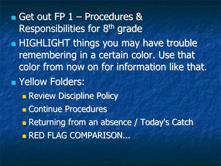 Get out FP 1 – Procedures & Responsibilities for 8