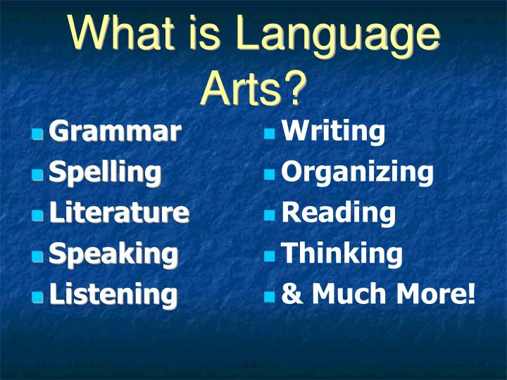 What is Language Arts?