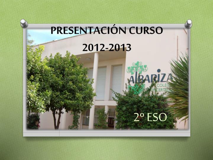 PRESENTACIÓN CURSO 2012-2013