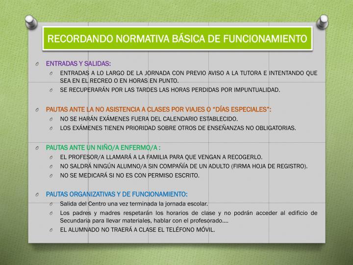 RECORDANDO NORMATIVA BÁSICA DE FUNCIONAMIENTO