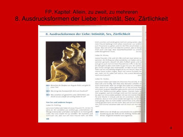 FP, Kapitel: Allein, zu zweit, zu mehreren