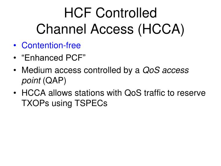 HCF Controlled