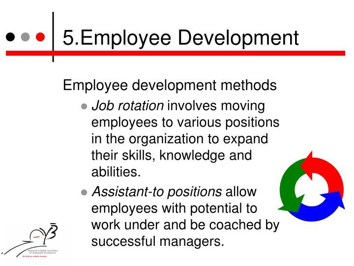 5.Employee Development