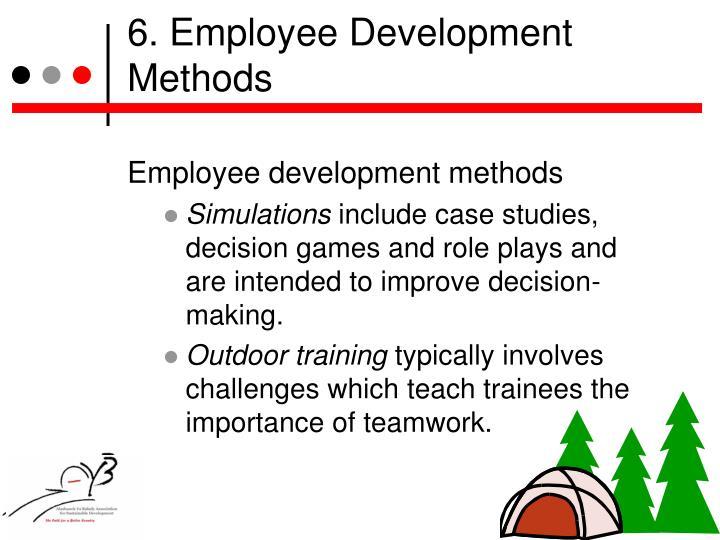 6. Employee Development Methods
