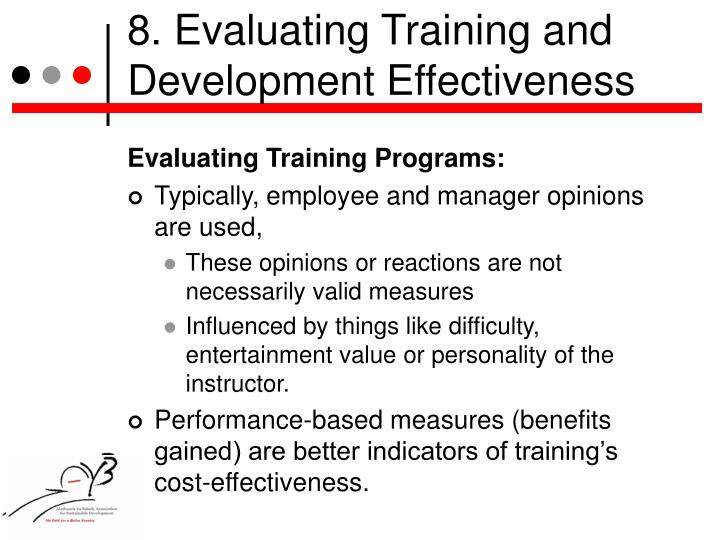 8. Evaluating Training and Development Effectiveness