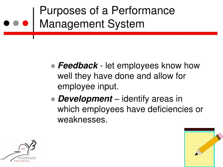 Purposes of a Performance Management System