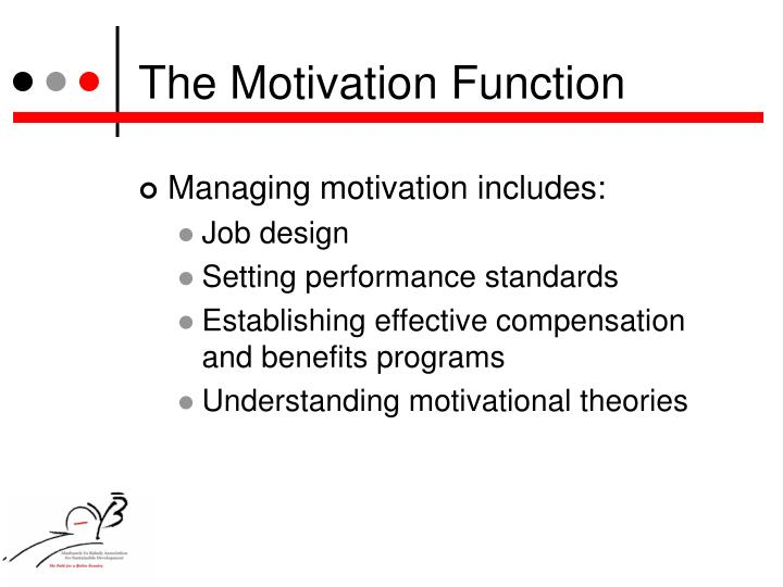 The Motivation Function