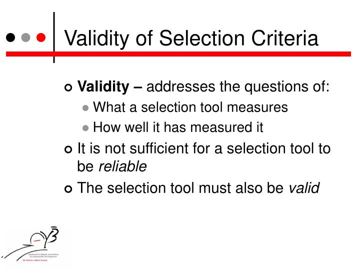 Validity of Selection Criteria