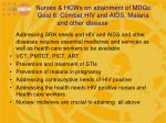 nurses hcws on attainment of mdgs goal 6 combat hiv and aids malaria and other disease