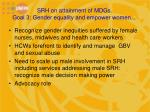srh on attainment of mdgs goal 3 gender equality and empower women2