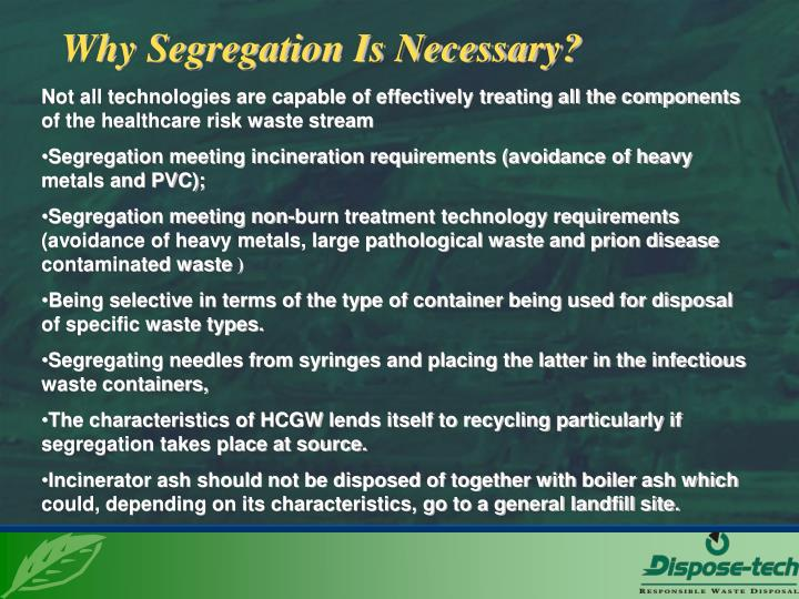 Why Segregation Is Necessary?