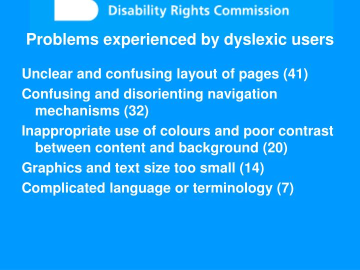 Problems experienced by dyslexic users