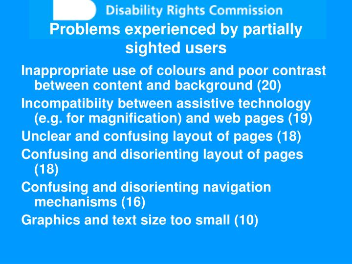 Problems experienced by partially sighted users