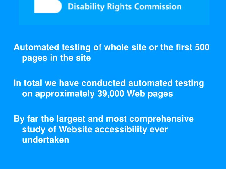 Automated testing of whole site or the first 500 pages in the site