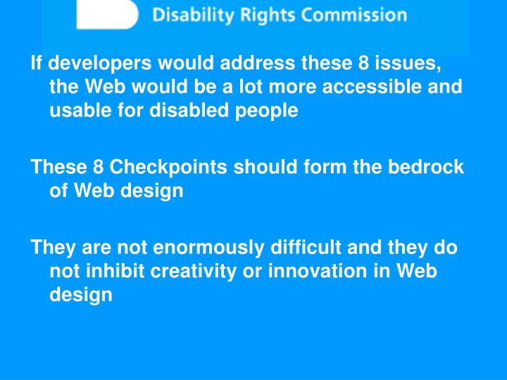 If developers would address these 8 issues, the Web would be a lot more accessible and usable for disabled people