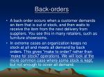 back orders