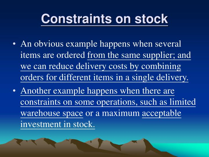 Constraints on stock