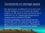 constraints on storage space1