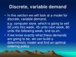 discrete variable demand1