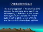 optimal batch size