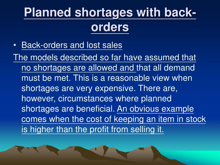 Planned shortages with back-orders