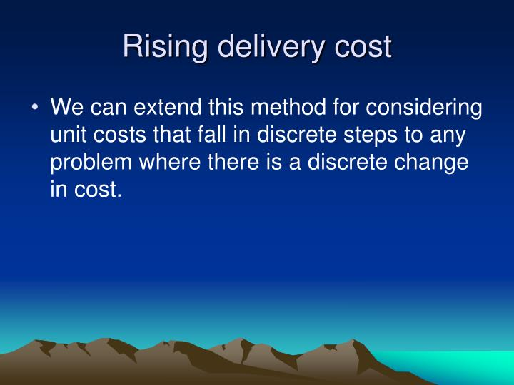 Rising delivery cost