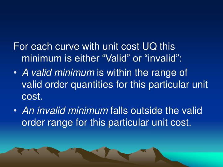 "For each curve with unit cost UQ this minimum is either ""Valid"" or ""invalid"":"