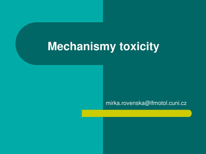 Mechanismy toxicity