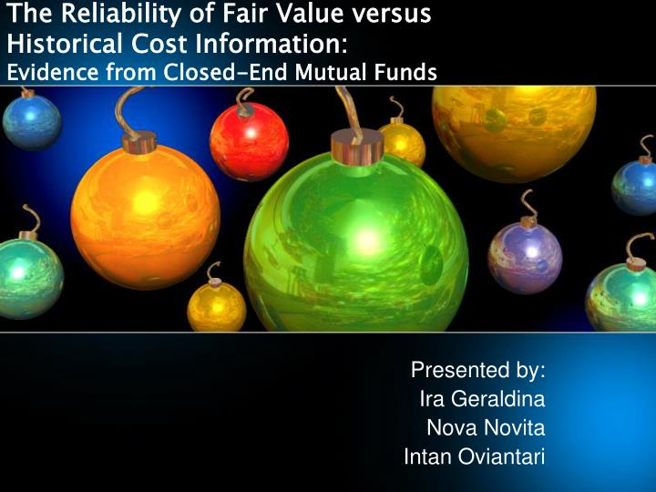 The Reliability of Fair Value versus Historical Cost Information: