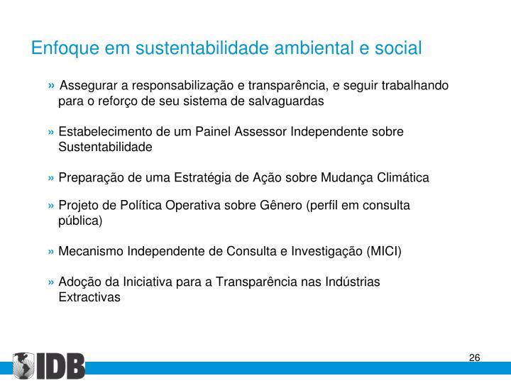 Enfoque em sustentabilidade ambiental e social