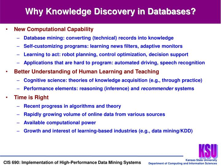 Why Knowledge Discovery in Databases?