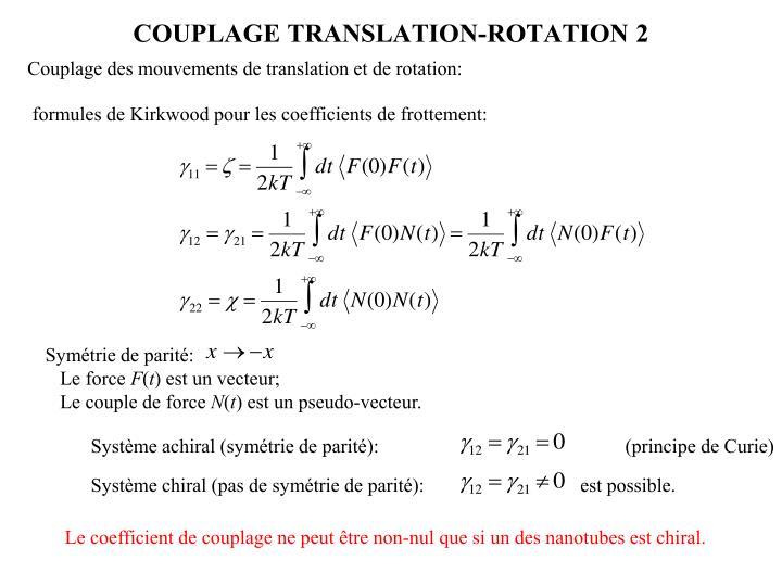Couplage des mouvements de translation et de rotation: