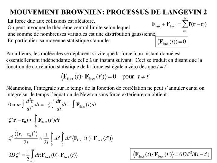 MOUVEMENT BROWNIEN: PROCESSUS DE LANGEVIN 2