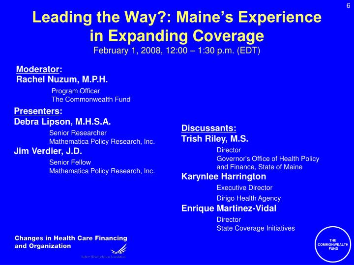 Leading the Way?: Maine's Experience