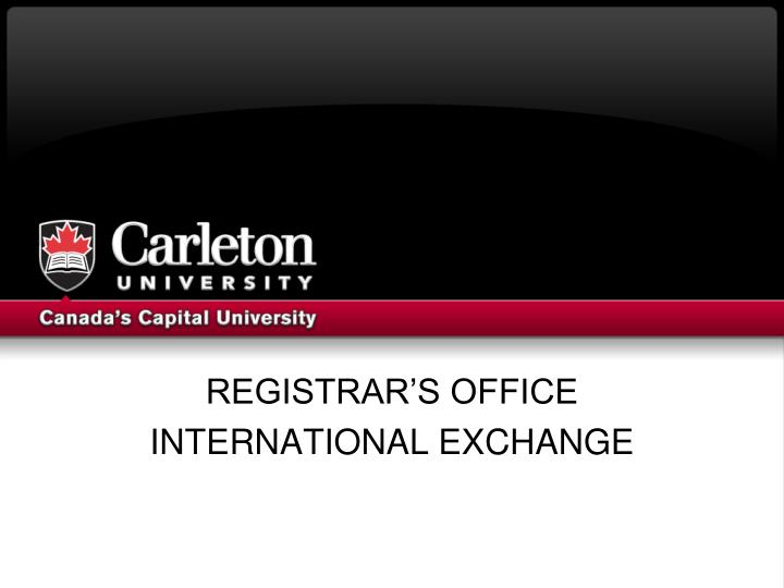 Registrar s office international exchange