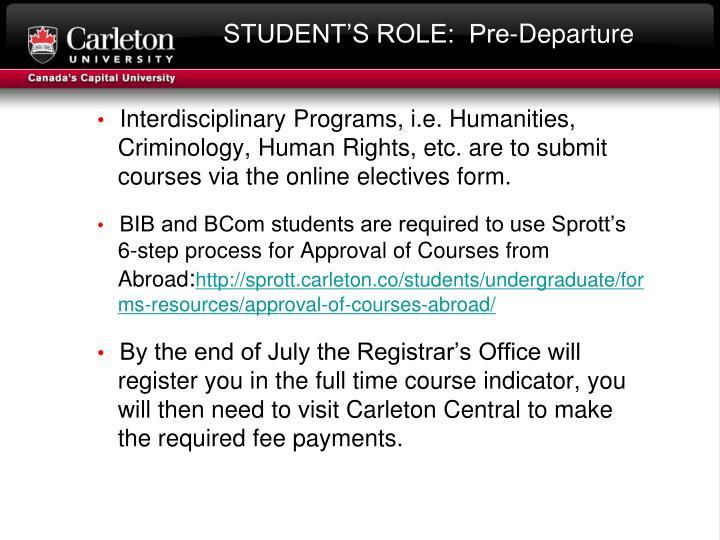 STUDENT'S ROLE:  Pre-Departure