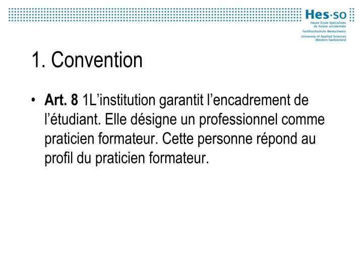 1. Convention