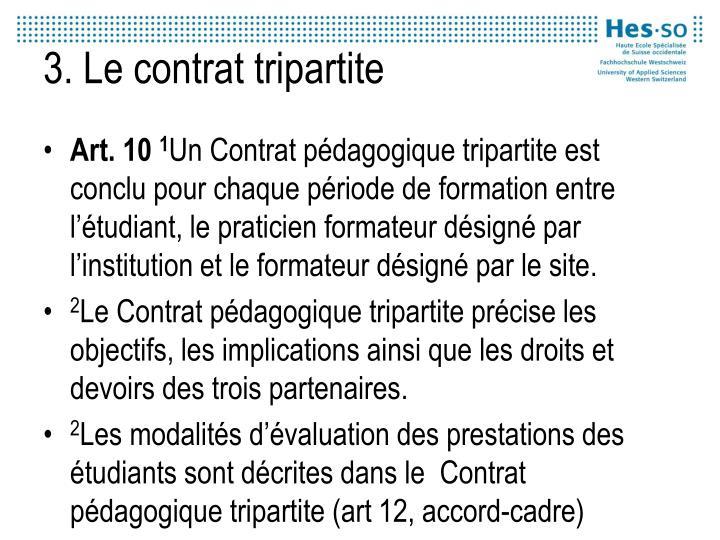 3. Le contrat tripartite